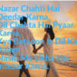 Nazar Chahti Hai Deedar